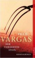 Fred Vargas: Der vierzehnte Stein