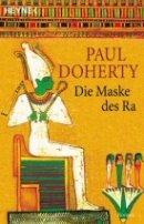 Paul Doherty: Die Maske des Ra