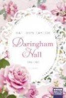 Kathryn Taylor: Daringham Hall - Das Erbe