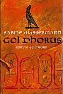 Sabine Wassermann: Goldhorus