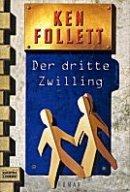 Ken Follett: Der dritte Zwilling
