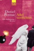 Daniel Pennac: Adel vernichtet