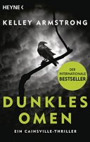 Kelley Armstrong: Dunkles Omen