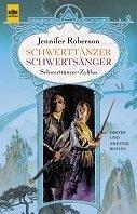 Jennifer Roberson: Schwerttänzer (1) / Schwertsänger (2)