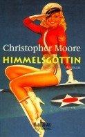 Christopher Moore: Die Himmelsgöttin