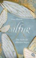 Nina Blazon: Silfur - Die Nacht der silbernen Augen