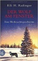 Elli H. Radinger: Der Wolf am Fenster