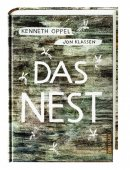 Kenneth Oppel: Das Nest