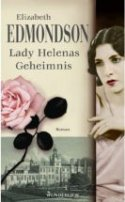 Elizabeth Edmondson: Lady Helenas Geheimnis