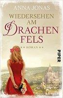 Anna Jonas: Wiedersehen am Drachenfels