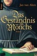 Jan van Aken: Das Geständnis des Mönchs