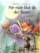 Angelika Diem: Für mich bist du der Beste!