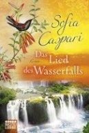 Sofia Caspari: Das Lied des Wasserfalls
