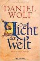 Daniel Wolf: Das Licht der Welt