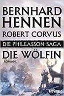 Bernhard Hennen, Robert Corvus: Die Wölfin