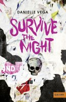 Danielle Vega: Survive the night