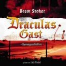 Bram Stoker: Draculas Gast