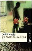 Jodi Picoult: Die Macht des Zweifels