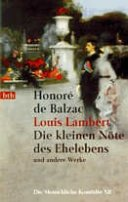 Honoré de Balzac: Louis Lambert - Die kleinen Nöte des Ehelebens