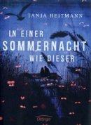 Tanja Heitmann: In einer Sommernacht wie dieser