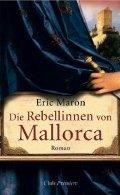 Eric Maron: Die Rebellinnen von Mallorca