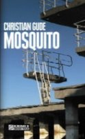 Christian Gude: Mosquito