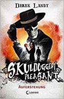 Derek Landy: Skulduggery Pleasant. Auferstehung