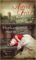 Astrid Fritz: Henkersmarie