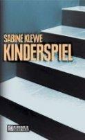 Sabine Klewe: Kinderspiel
