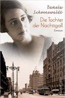 Pamela Schoenewaldt: Die Tochter der Nachtigall