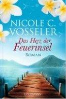 Nicole C. Vosseler: Das Herz der Feuerinsel
