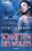 Patricia Briggs: Schatten des Wolfes