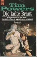Tim Powers: Die kalte Braut
