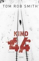 Tom Rob Smith: Kind 44