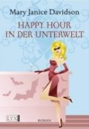 Mary Janice Davidson: Happy Hour in der Unterwelt