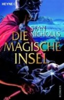 Stan Nicholls: Die magische Insel