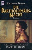 Alexandre Dumas (Vater): Die Bartholomäusnacht