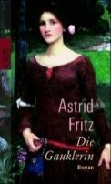 Astrid Fritz: Die Gauklerin