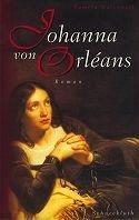 Pamela Marcantel: Johanna von Orléans