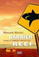 Manuela Martini: Barrier Reef