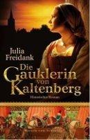 Julia Freidank: Die Gauklerin von Kaltenberg