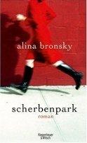Alina Bronsky: Scherbenpark