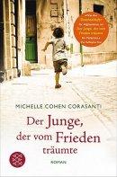 Michelle Cohen Corasanti: Der Junge, der vom Frieden träumte
