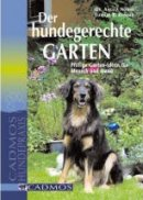Elfriede Bukacek, Angela Nowak: Der hundgerechte Garten
