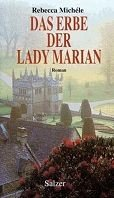 Rebecca Michele: Das Erbe der Lady Marian