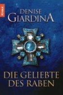 Denise Giardina: Die Geliebte des Raben