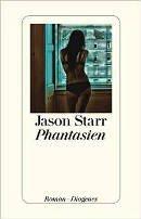 Jason Starr: Phantasien