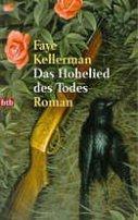 Faye Kellerman: Das Hohelied des Todes
