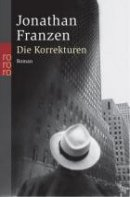 Jonathan Franzen: Die Korrekturen
