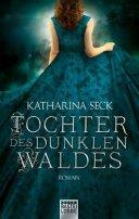 Katharina Seck: Tochter des dunklen Waldes